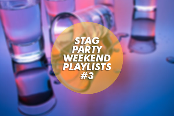Stag Party Weekend Playlists #3: Tom